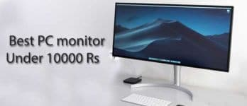 Best PC monitor Under 10000 Rs