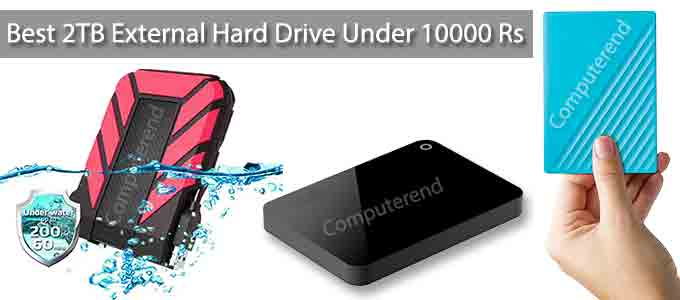 Best 2TB External Hard Drive Under 10000 Rs