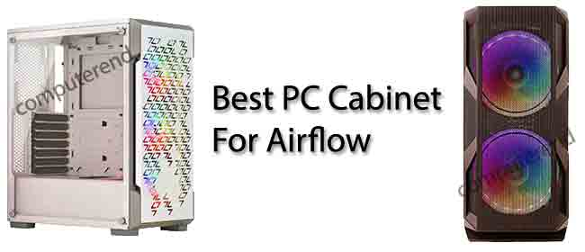 Best PC Case for Airflow Under 10000 Rs