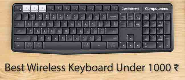 Best Wireless Keyboards Under 1000